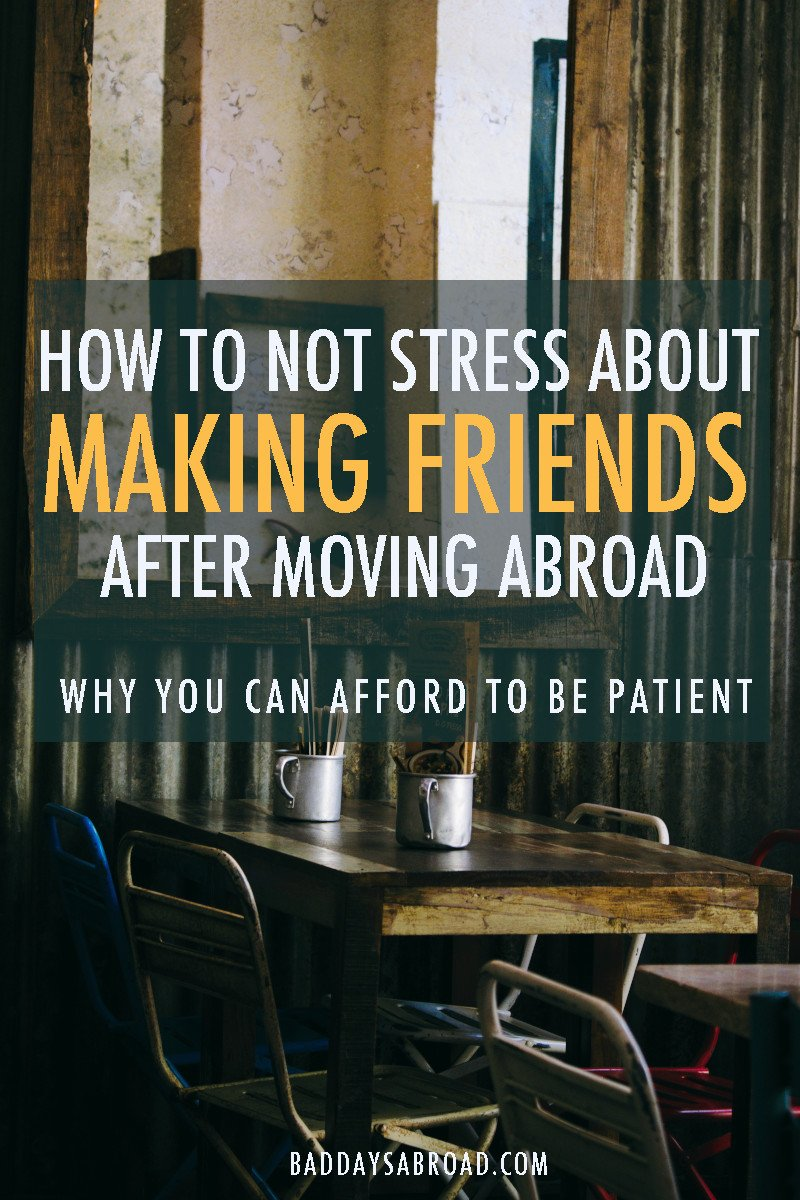 Making friends moving abroad