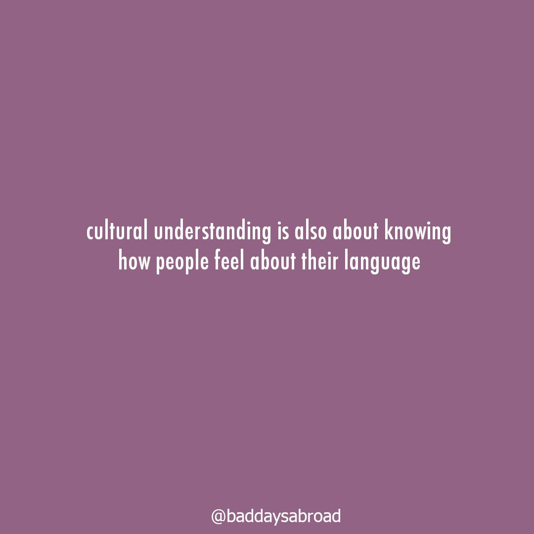 Should you learn the local language? Part I