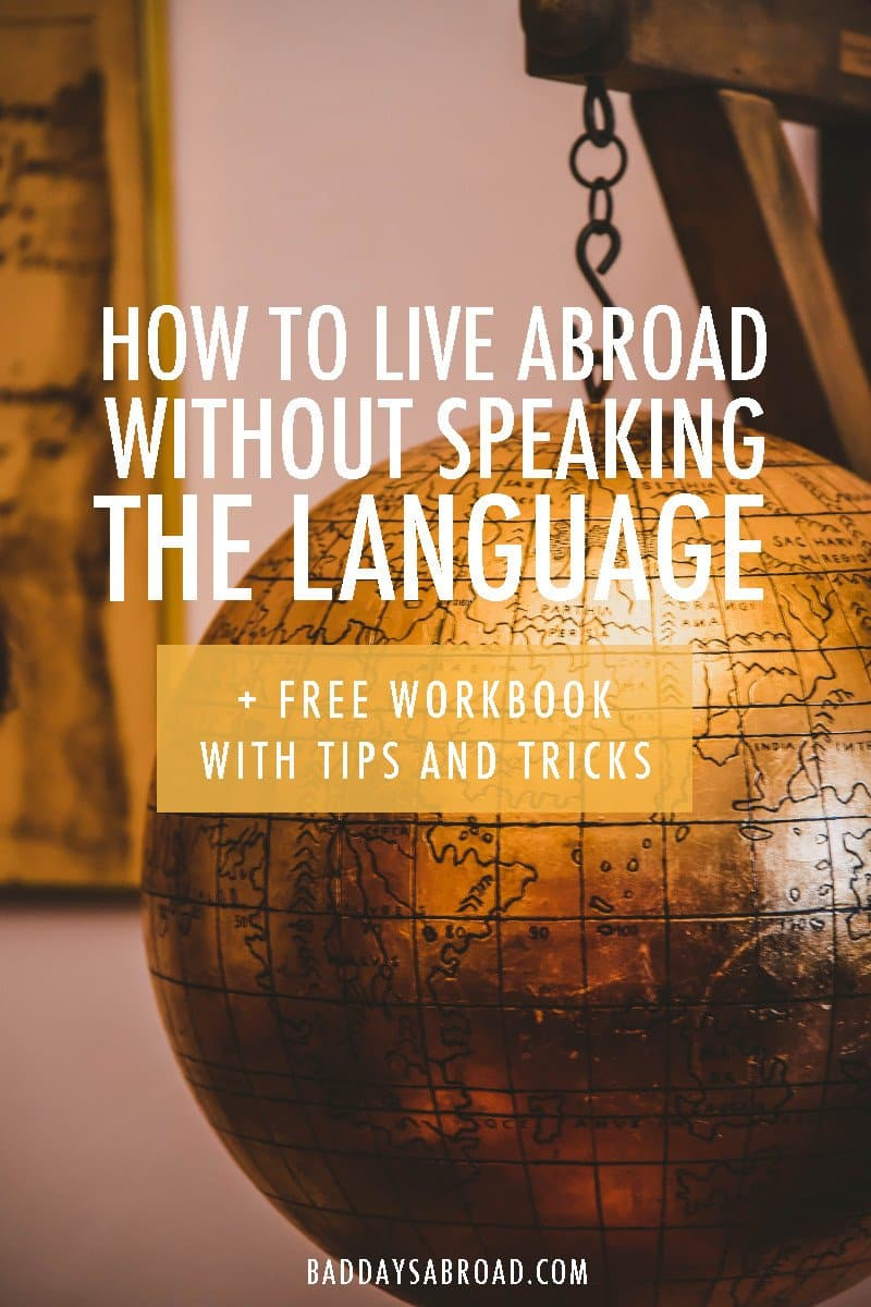 Live abroad without knowing the language