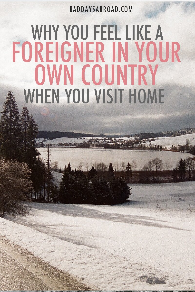Why you feel like a foreigner visiting home