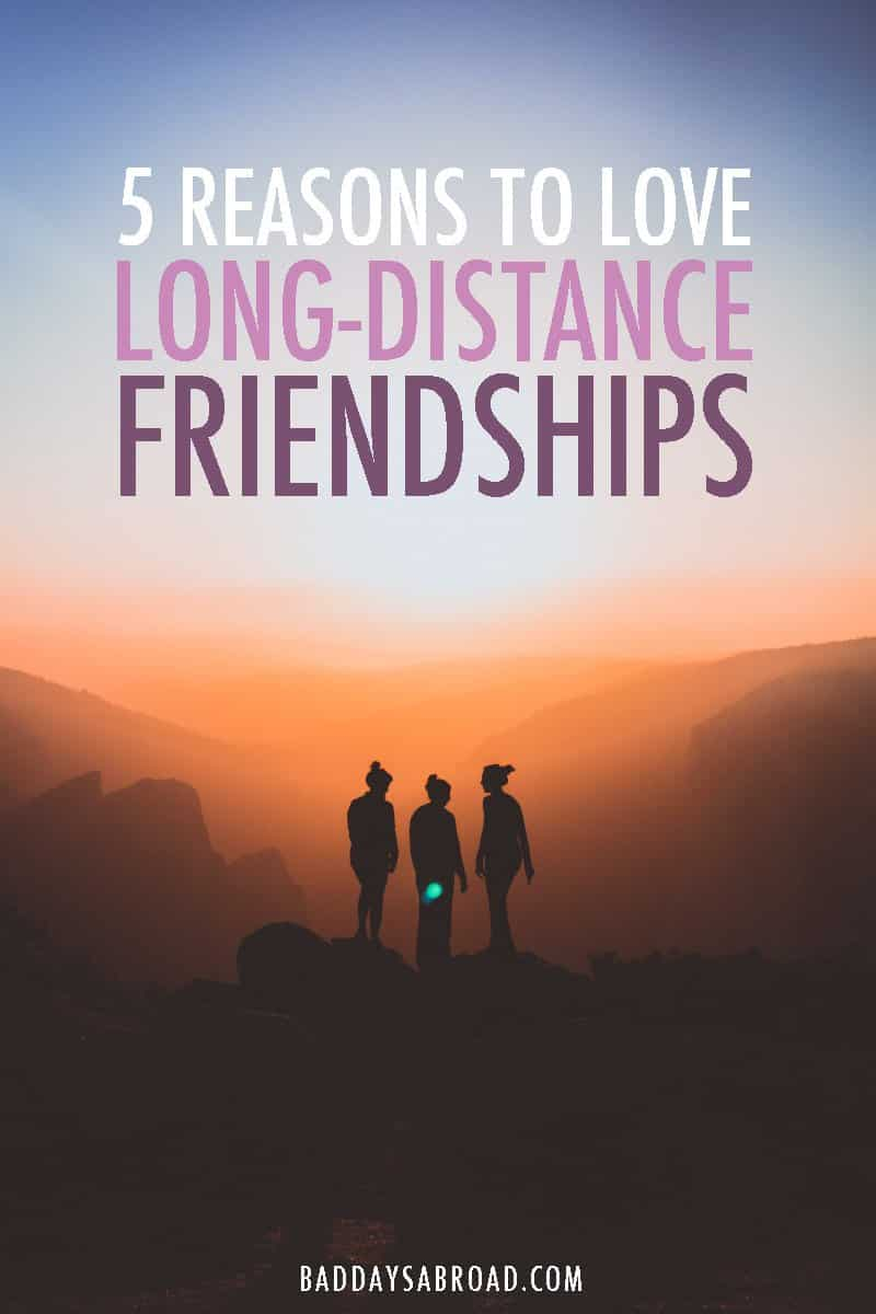 Reasons to love long-distance friendships