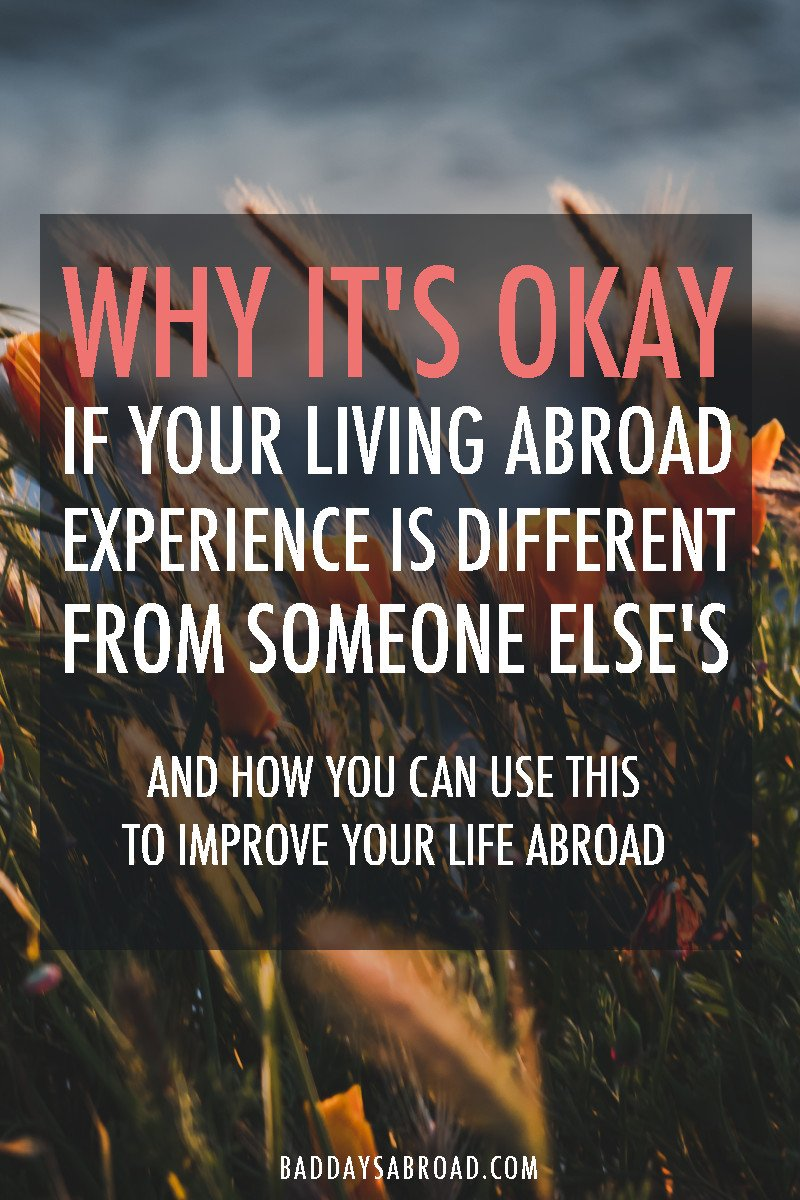 Good and bad living abroad experiences